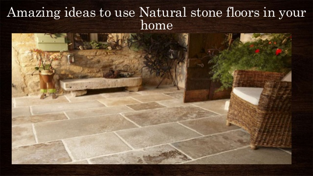 amazing ideas to use natural stone floors in your home 1 638